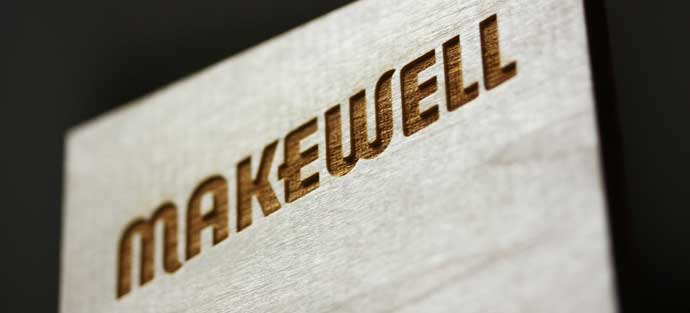 Makewell lasercut